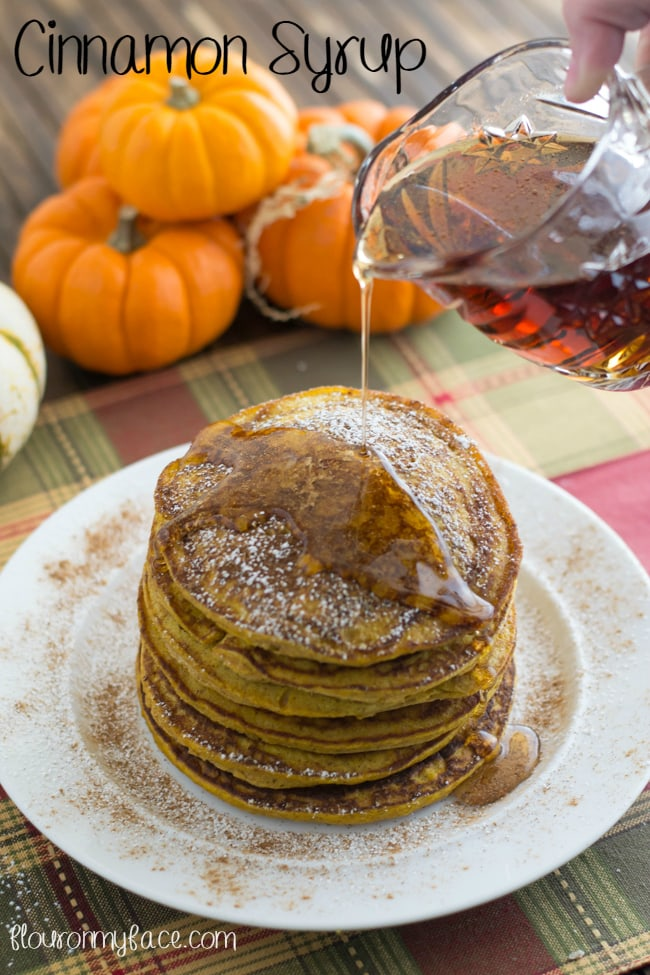 Pumpkin Spice Pancakes recipe with Cinnamon Syrup recipe via flouronmyface.com