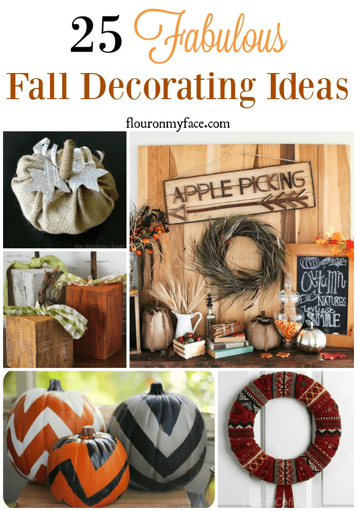 25 Fabulous Fall Decorating Ideas via flouronmyface.com
