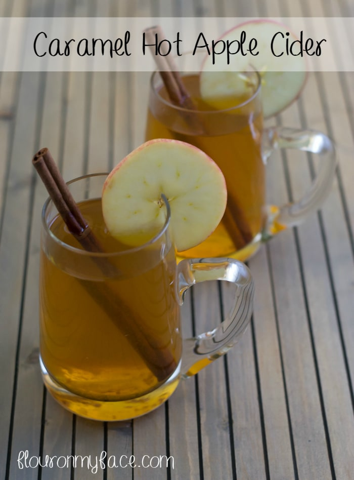 Caramel Hot Apple Cider recipe is perfect served on Thanksgiving Day or after a snowball fight via flouronmyface.com