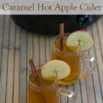 Crock Pot Caramel Hot Apple Cider