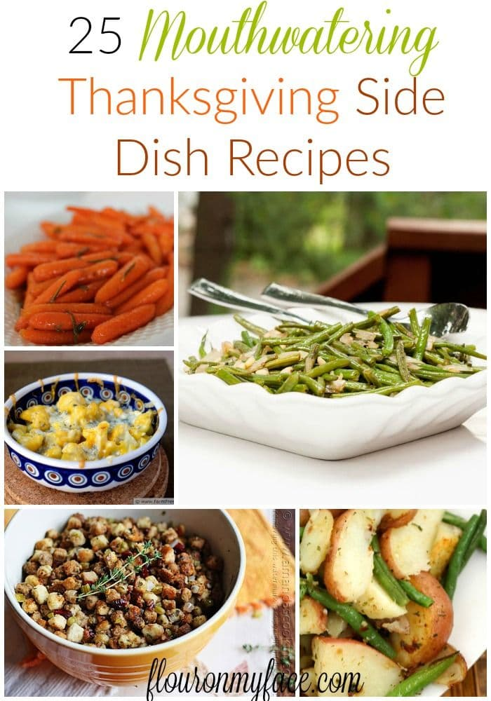 25 Thanksgiving Side Dish recipes via flouronmyface.com
