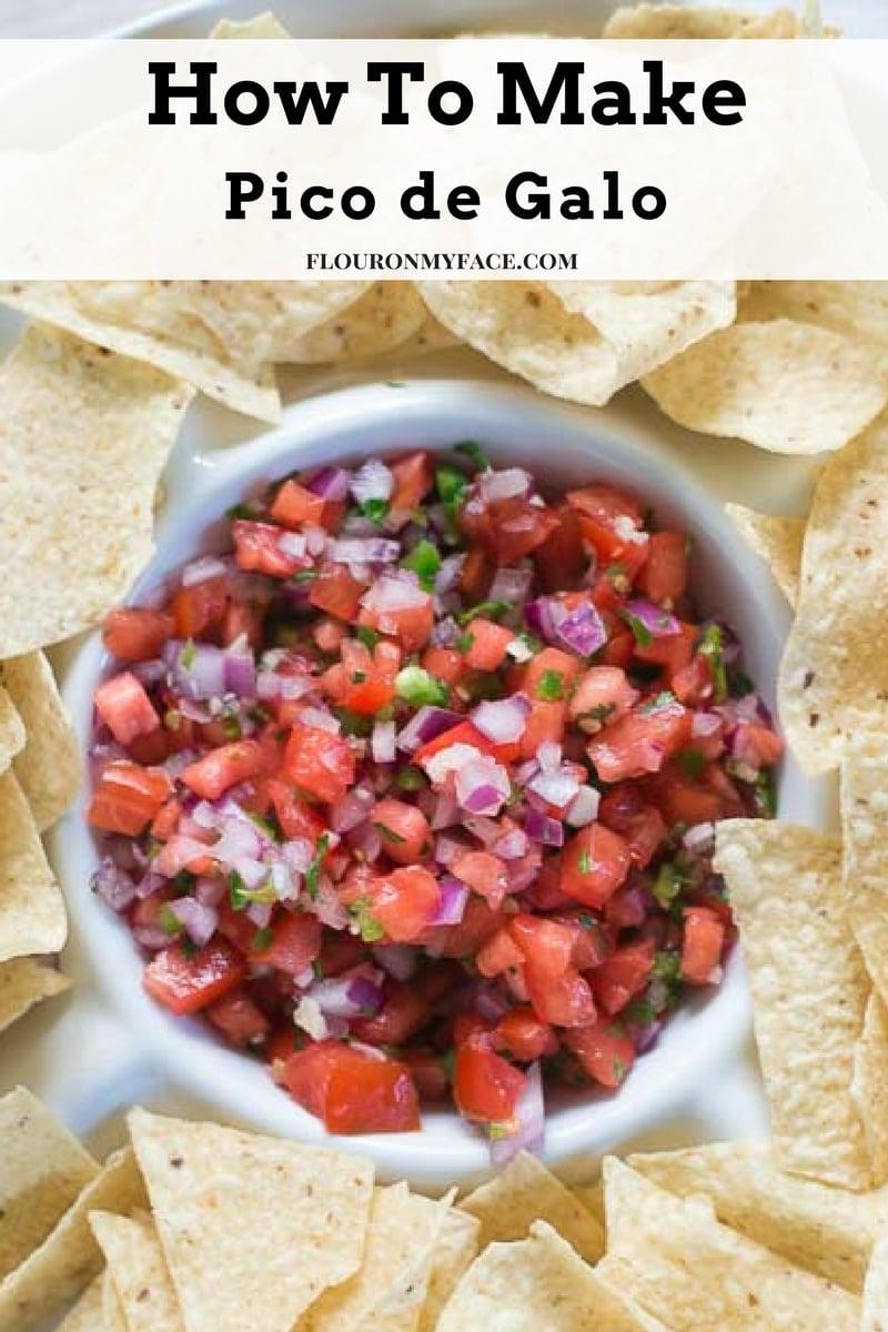 How To Make Pico de Galo recipe an authentic Mexica salsa recipe via flouronmyface.com