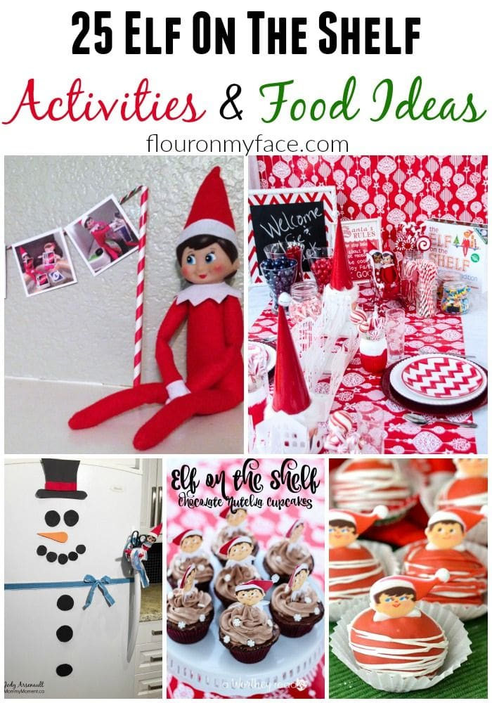 25 Elf on the Shelf Activities and Food Ideas to get the kids excited about their favorite Christmas Elf via flouronmyface.com