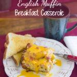 Crock Pot English Muffin Breakfast Casserole #CrockPotFriday