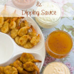Easy Fried Shrimp Appetizer with 4 Dipping Sauce Recipes