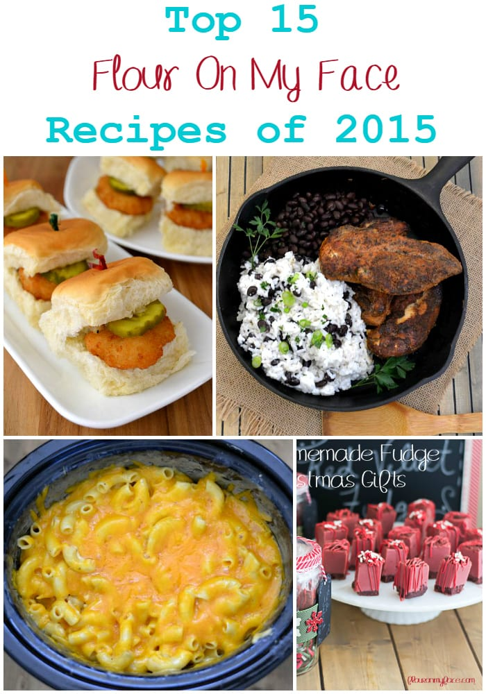 Top 15 Flour On My Face Recipes of 2015 via flouronmyface.com