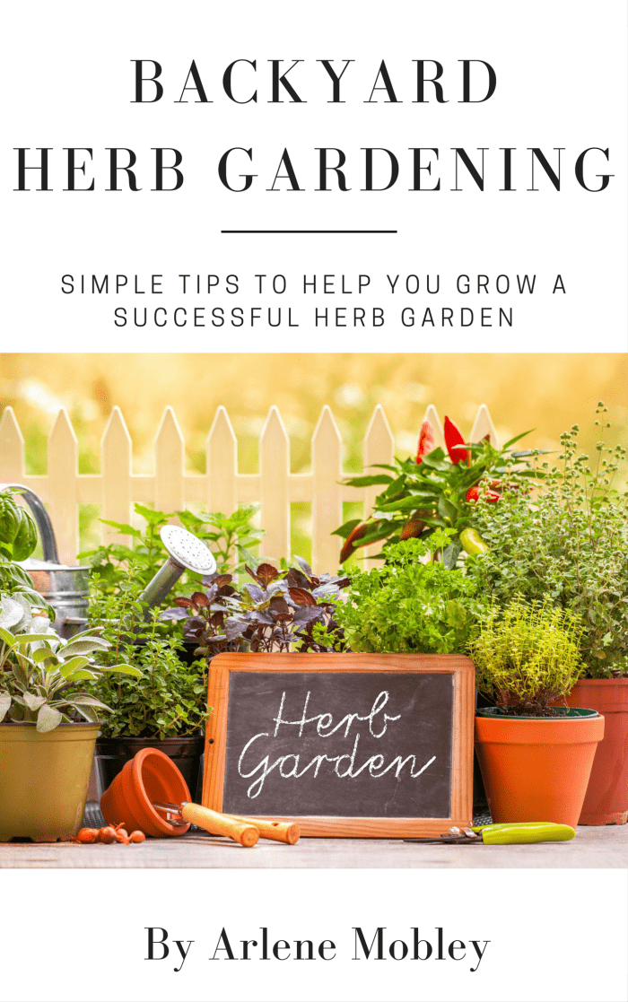Backyard Herb Gardening-Simple Tips to Help You Become a Successful Herb Gardner ebook via flouronmyface.com