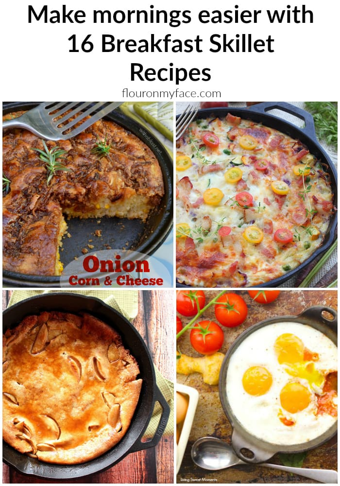 16 Breakfast Skillet Recipes to make the mornings easier via flouronmyface.com