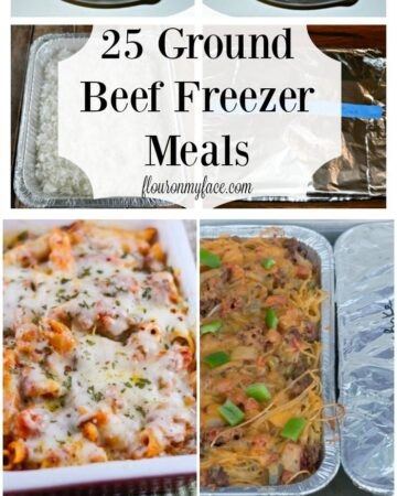 25 Ground Beef Freezer Meals -Cheap meals for a family