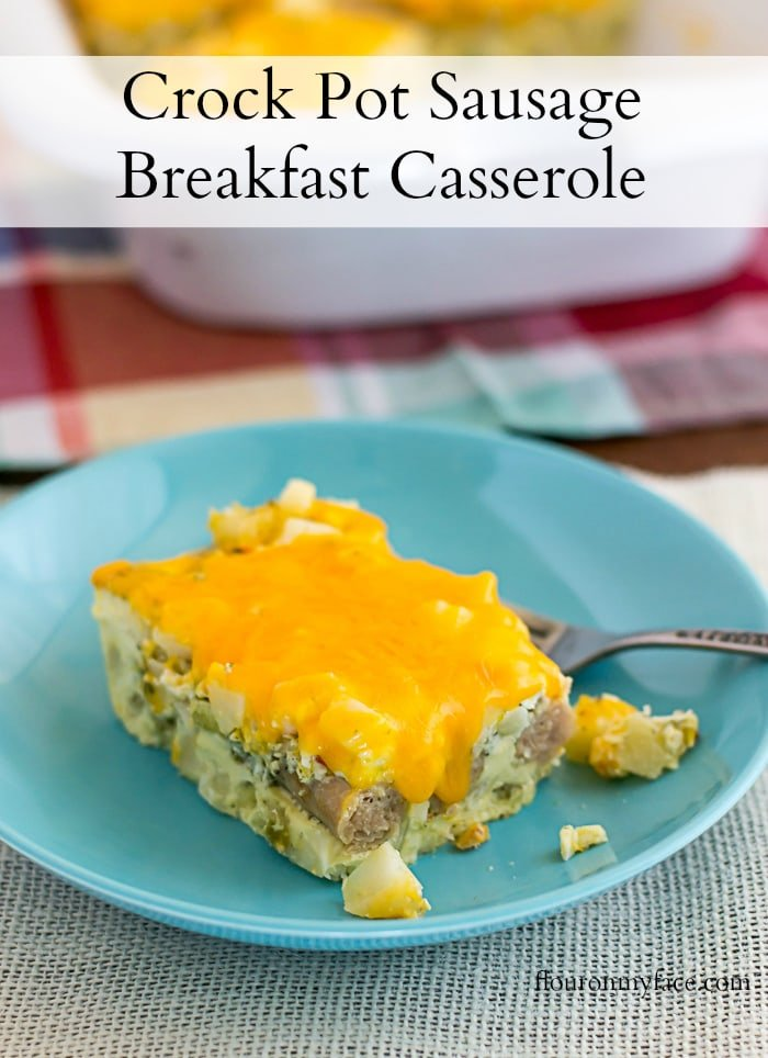 Easy Crock Pot Sausage Breakfast Casserole recipe made with chicken sausage links via flouronmyface.com