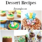 25 Incredible Easter Dessert Recipes