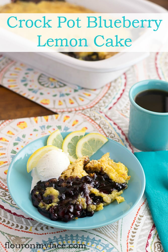 Crock Pot Blueberry Lemon Cake recipe via flouronmyface.com
