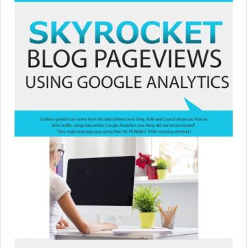 Skyrocket Your Blog Page Views with Kelli MIller and Crystal Van Tassel eBook cover via flouronmyface.com