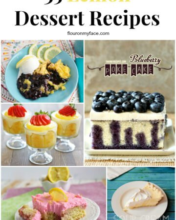35 Lemon Dessert Recipes to help you celebrate Spring via flouronmyface.com