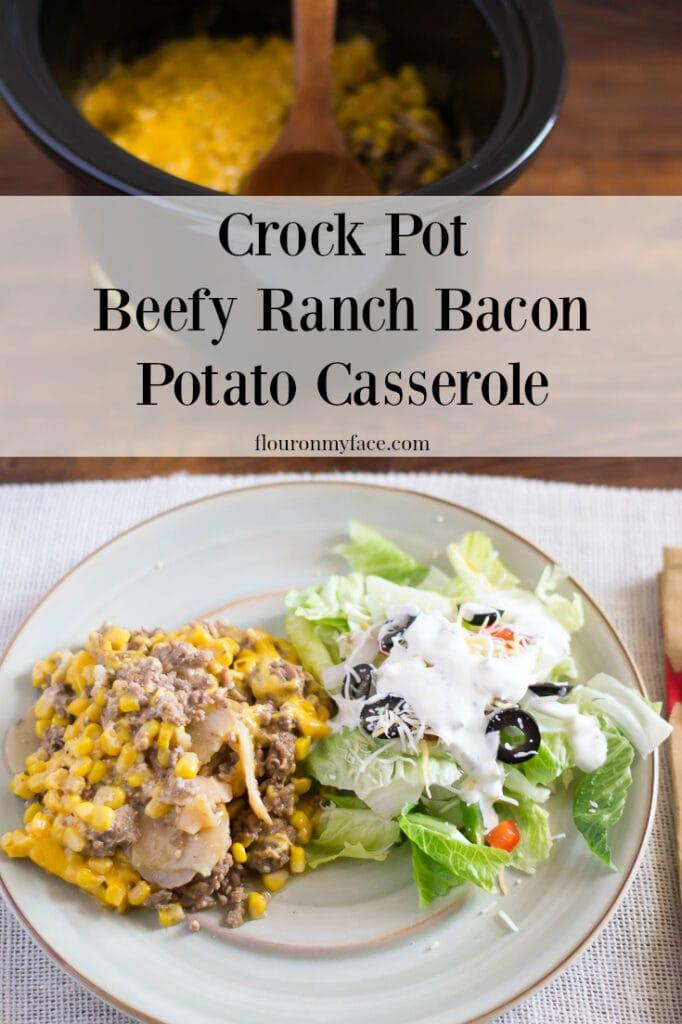 Crockpot recipe: Crock Pot Beefy Ranch Potatoe Casserole recipe via flouronmyface.com