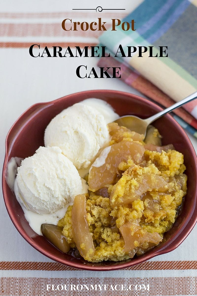 Crock Pot Caramel Apple Cake recipe via flouronmyface.com