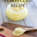 Easy Lemon Curd Recipe