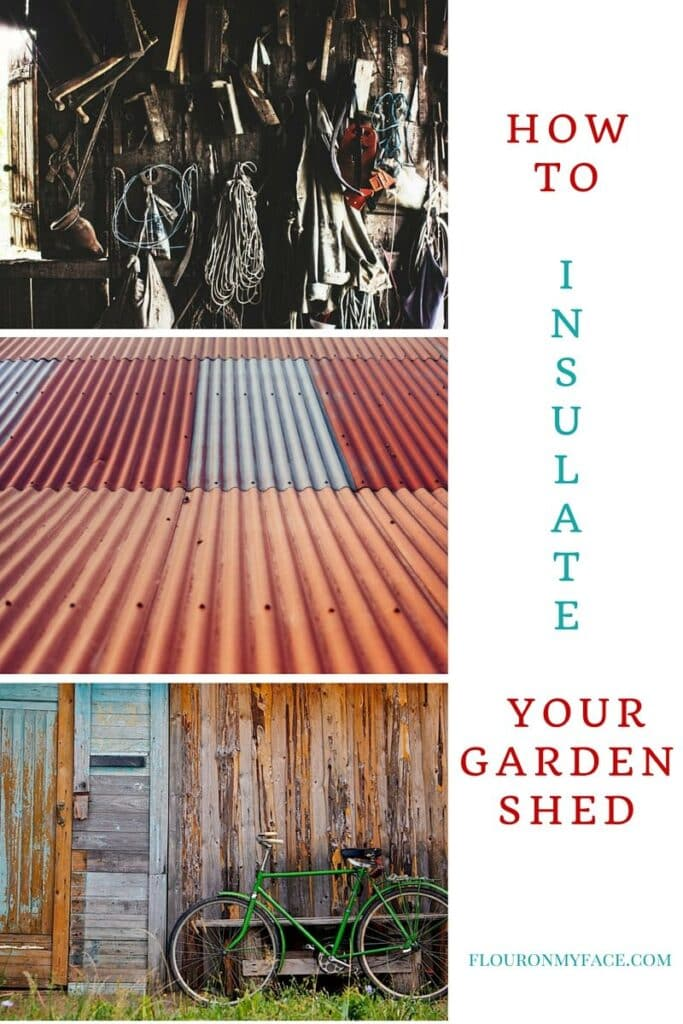4 important tips on How to Insulate Your Garden Shed via flouronmyface.com