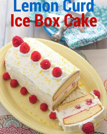 Easy No-Bake Raspberry and Lemon Curd Ice Box Cake recipe via flouronmyface.com