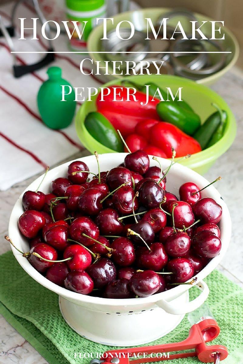 How to Make Cherry Pepper Jam and recipe via flouronmyface.com #Canambassador #ad