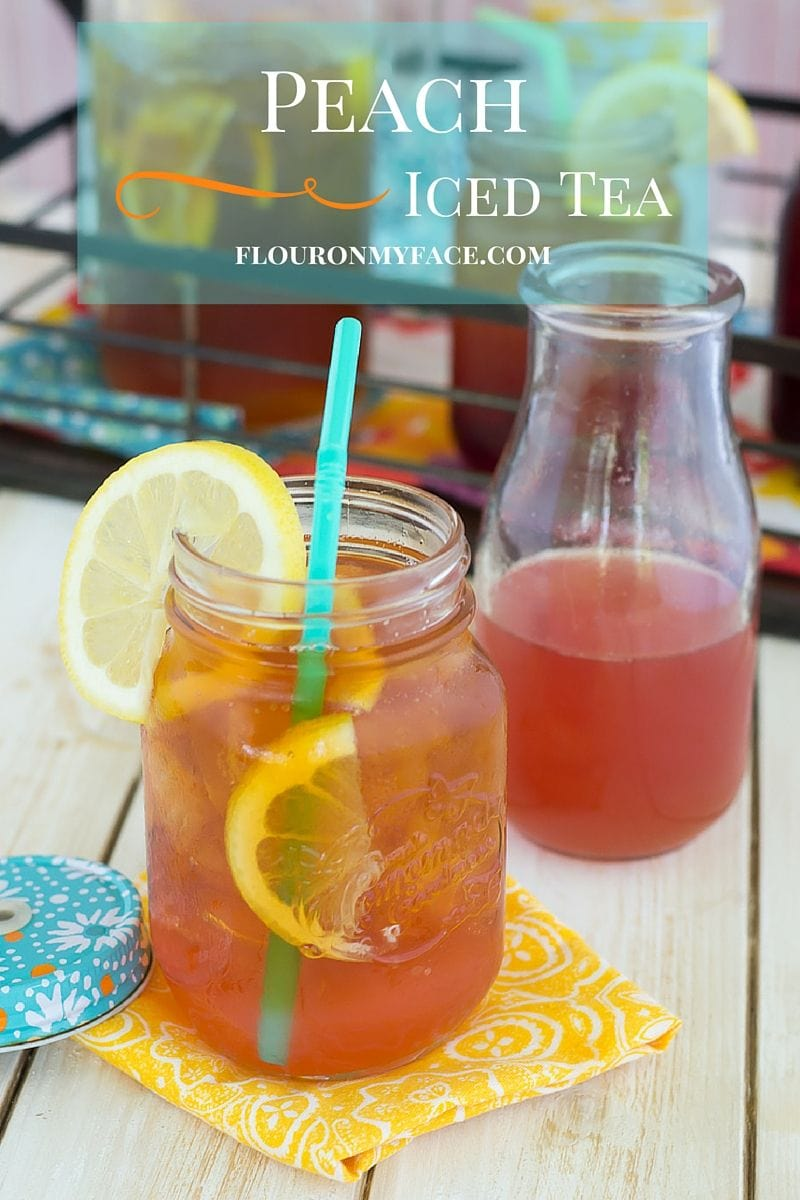 Peach Iced Tea Recipe - Flour On My Face