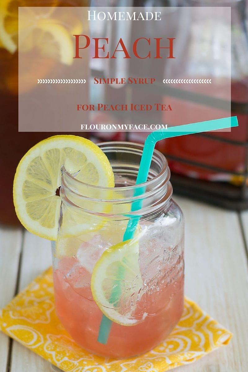 Homemade Peach Simple Syrup to make Peach Iced Tea or homemade Peach Soda via flouronmyface.com