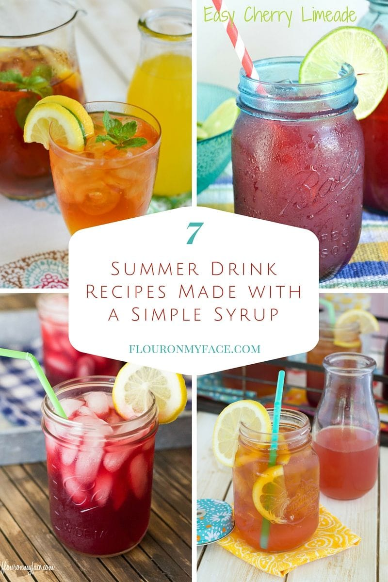 7 Summer Drink recipes made with simple syrup via flouronmyface