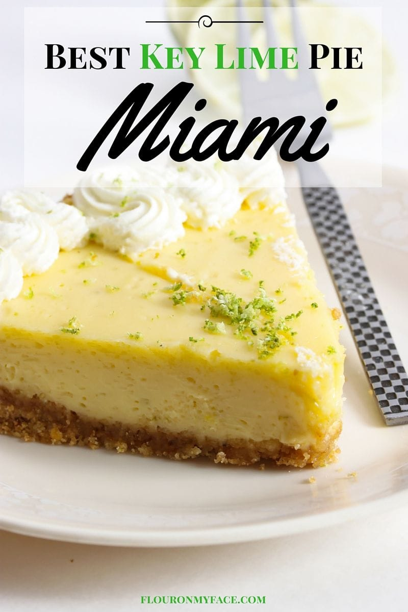 If your visiting Miami there is only one dessert recipe you need to order. Key Lime Pie is the official Florida state Pie and there are a few restaurants that offer the Best Key Lime Pie in Miami-via flouronmyface.com