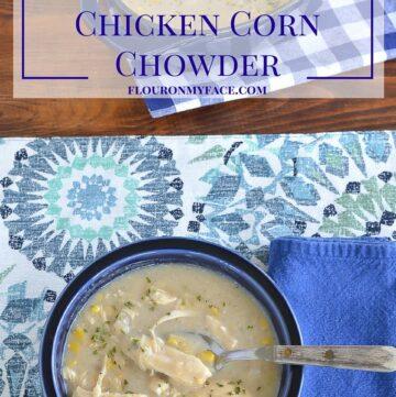 Crockpot recipe: Crock Pot Chicken Corn Chowder recipe via flouronmyface.com