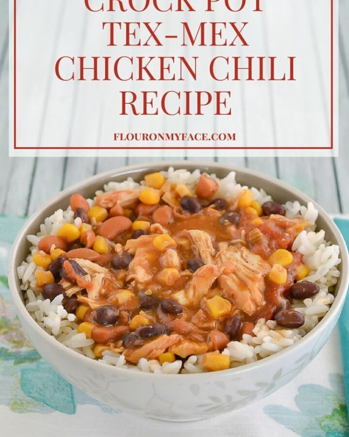 Crock Pot Tex-Mex Chicken Chili recipe via flouronmyface.com