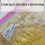 Freezer Meal Crock Pot Chicken and Corn Chowder recipe via flouronmyface.com