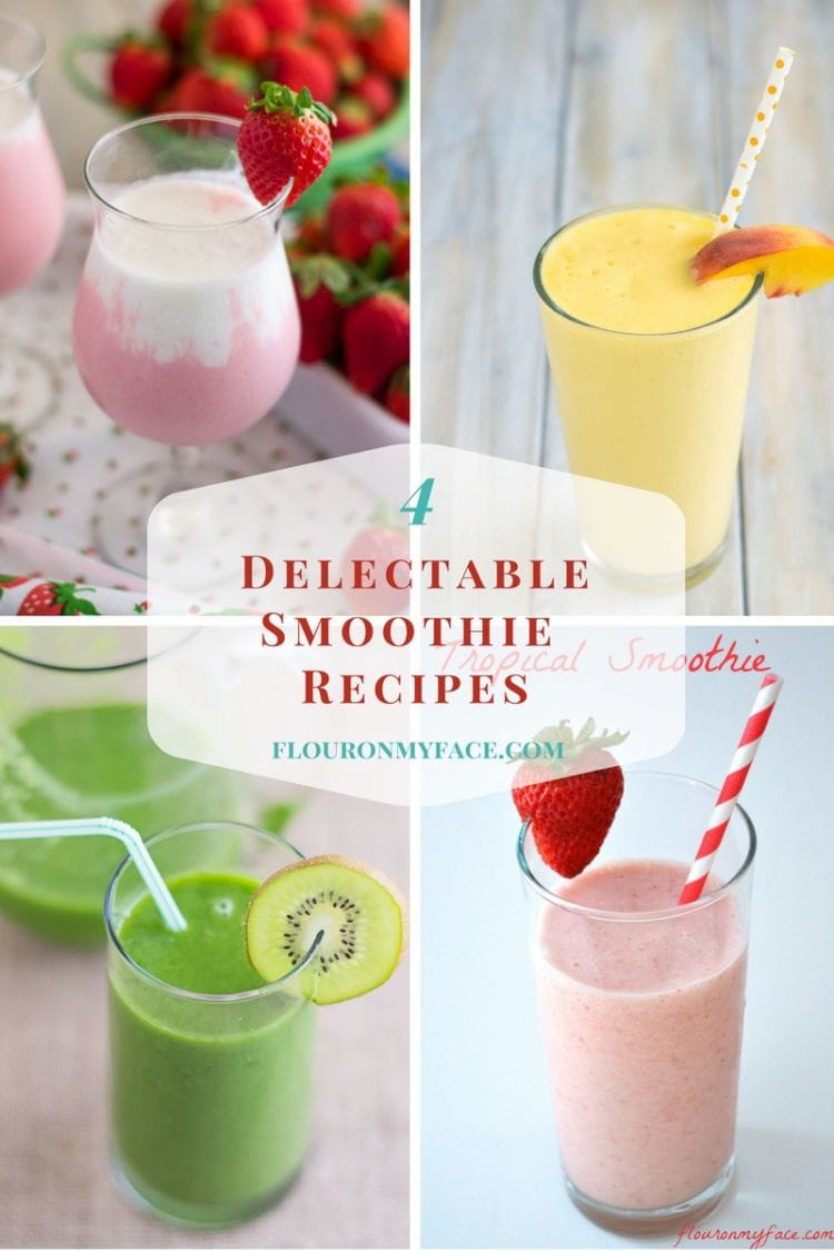 4 delectable fruit smoothie recipes via flouronmyface.com