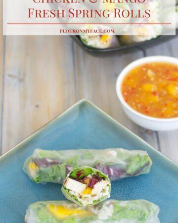 Chicken Mango Fresh Spring Rolls with Sweet Chili Mango Sauce recipe via flouronmyface.com