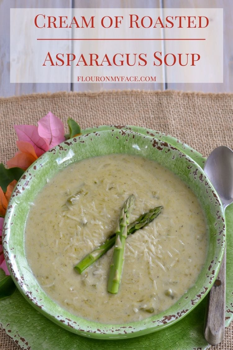 Summer is fresh asparagus season. Take advantage of the low prices and enjoy this Cream of Roasted Asparagus Soup recipe via flouronmyface.com