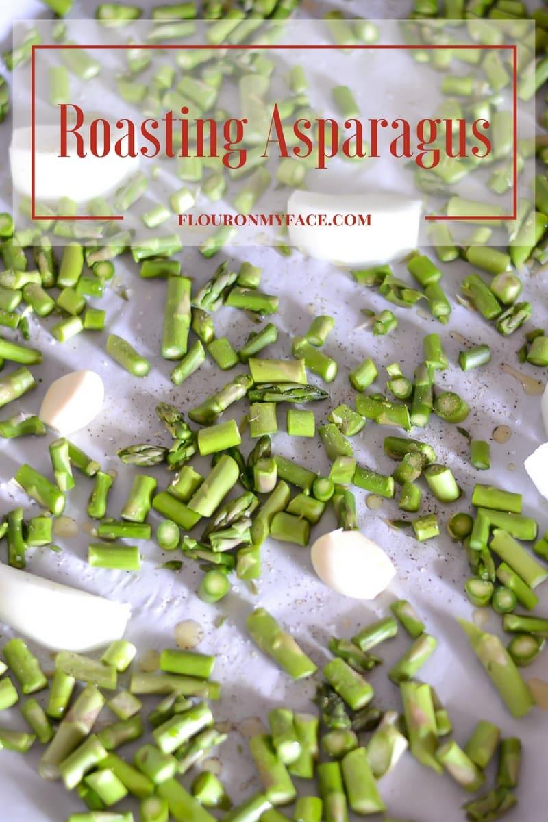 How to make roasted asparagus for this Cream of Roasted Asparagus soup recipe via flouronmyface.com