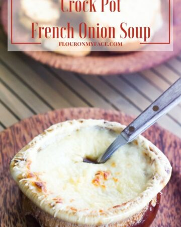 Crock Pot French Onions Soup recipe via flouronmyface.com