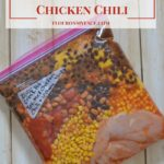 Freezer Meals-Tex-Mex Chicken Chili