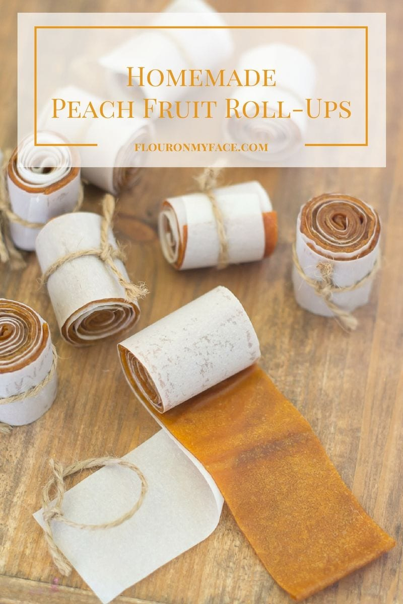 How to make homemade Peach Fruit Roll-Ups or Peach fruit leather recipe via flouronmyface.com
