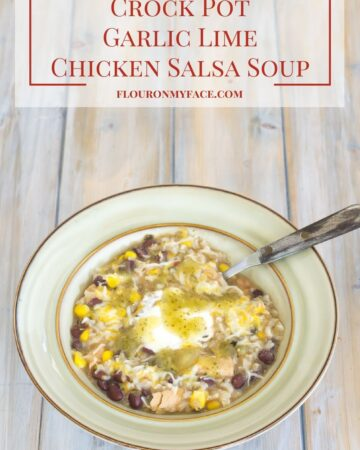 Crock Pot Slow Cooker Garlic Lime Salsa Soup recipe via flouronmyface.com