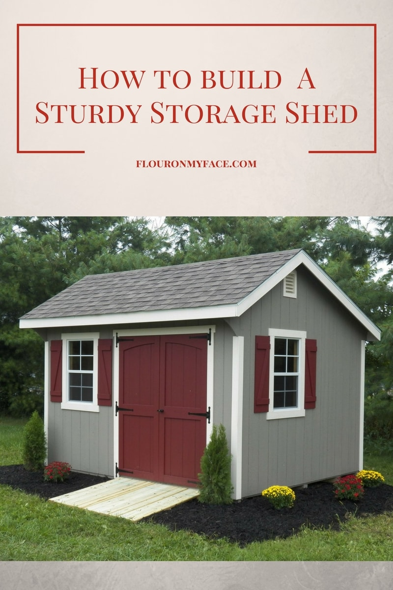 How to Build a Sturdy Storage Shed