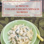 30 Minute Creamy Chicken Spinach Alfredo #MarieFreshTake #MarieFreshTakeSweeps