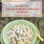 30 Minute Creamy Chicken Spinach Alfredo #MarieFreshTake