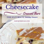 Cranberry Orange Cheesecake Crescent Bars #ItsBakingSeason