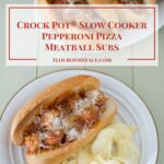 Crock Pot® Slow Cooker Pepperoni Pizza Meatball Subs are a football fans dream come true on game day via flouronmyface.com #ad #crockpotrecipes