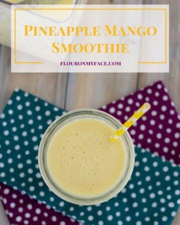 Creamy Pineapple Mango Smoothie Recipe via flouronmyface.com
