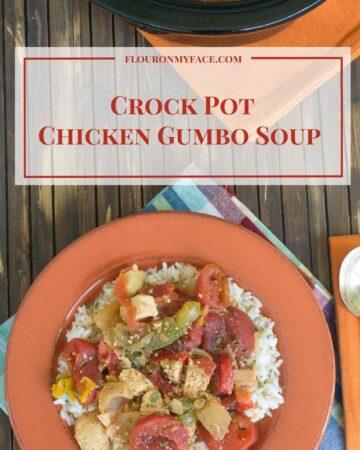 Crock Pot Slow Cooker Chicken Gumbo Soup recipe via flouronmyface.com