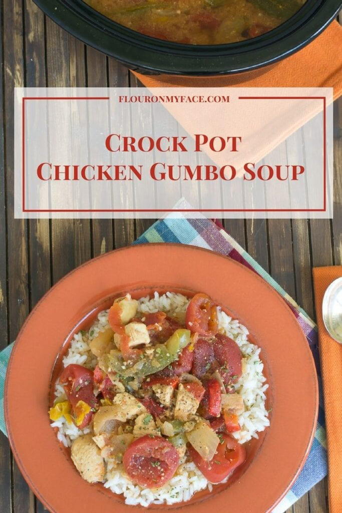Crock Pot Slow Cooker Chicken Gumbo Soup recipe via flouronmyface.com