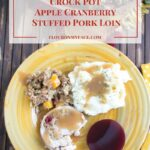 Crock Pot® Apple Cranberry Stuffed Pork Loin