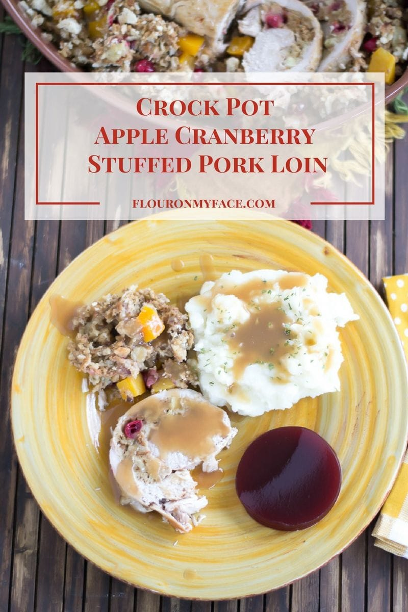 Crock Pot® Slow Cooker Apple Cranberry Stuffed Pork Loin is a great way to enjoy all the flavors of fall in a crock pot slow cooker pork recipe via flouronmyface.com #ad #crockpotrecipes