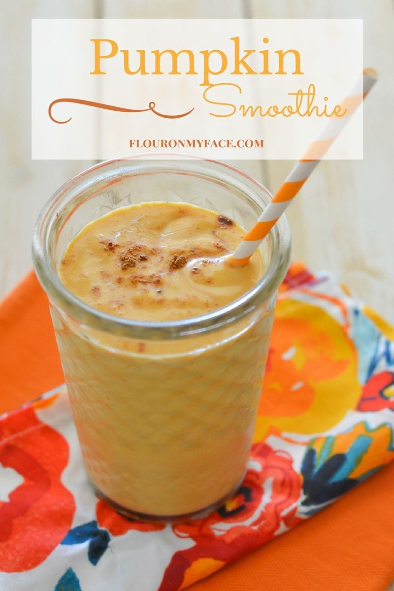 Pumpkin Smoothie recipe via flouronmyface.com